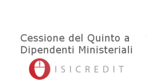 cessione_del_quinto_a_dipendenti_ministeriali